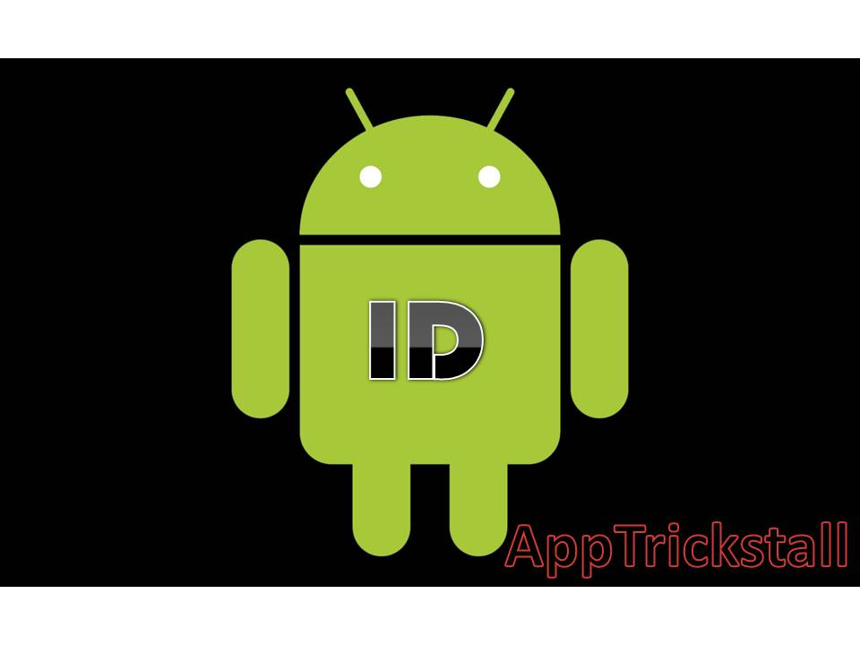 How To Change Your Android ID ?