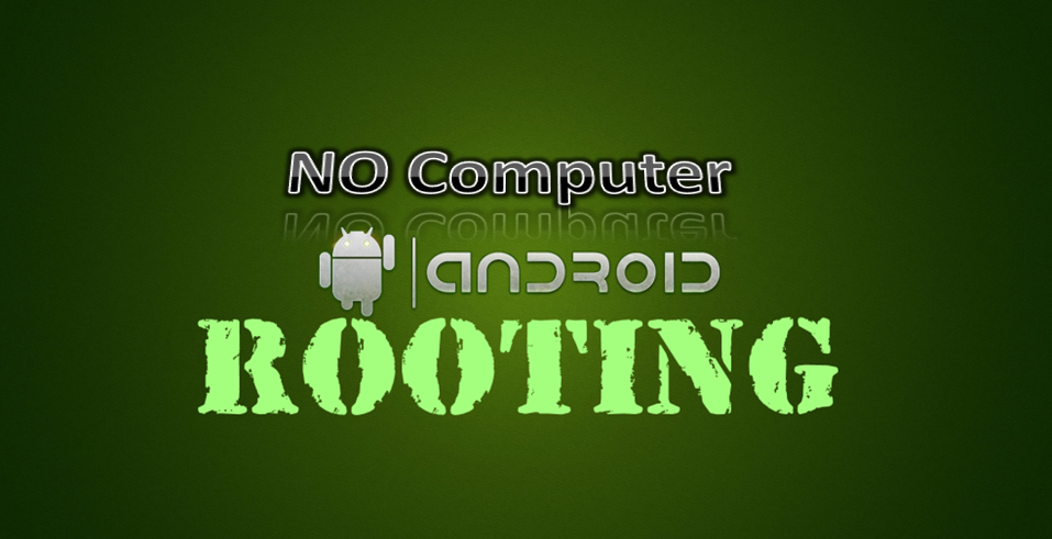 How To Root Android Without Computer PC 2017