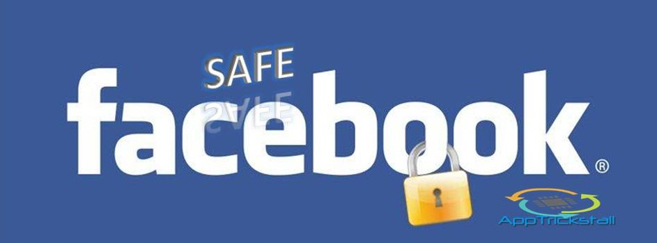 How To Be Safe On Facebook ? [ Steps And Precautions ]