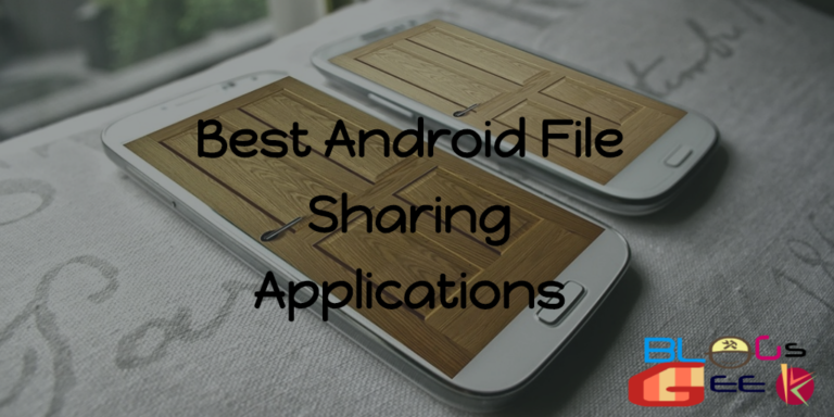 Best File Sharing Applications For Android 2017