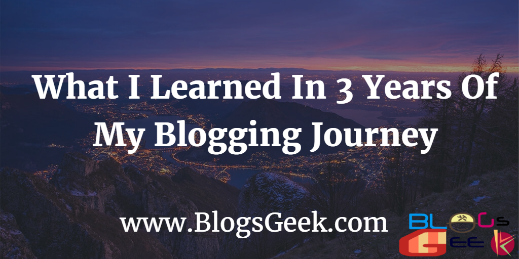 What Did I Learn From 5+ Years Of My Blogging Life?