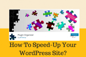 Speed-Up Your WordPress Site