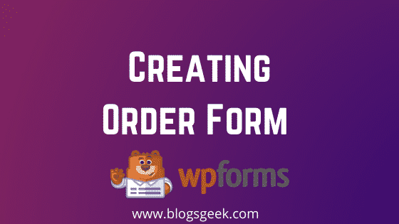creating an order form