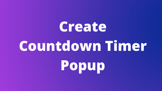 Create a Countdown Timer Popup